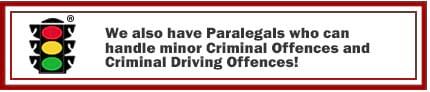 Our Paralegals handle minor Criminal Offences